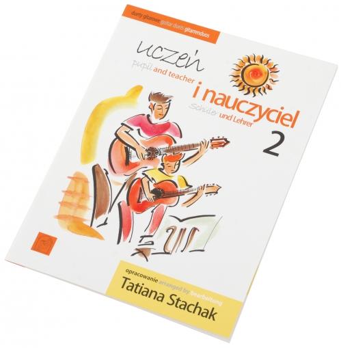 AN Stachak Tatiana ″Uczeń i nauczyciel cz.2 (duety gitar)″