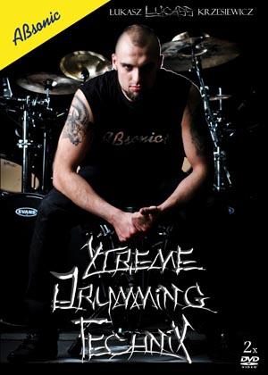 AN Łukasz ″LUCASS″ Krzesiewicz ″Xtreme Drumming Technix″