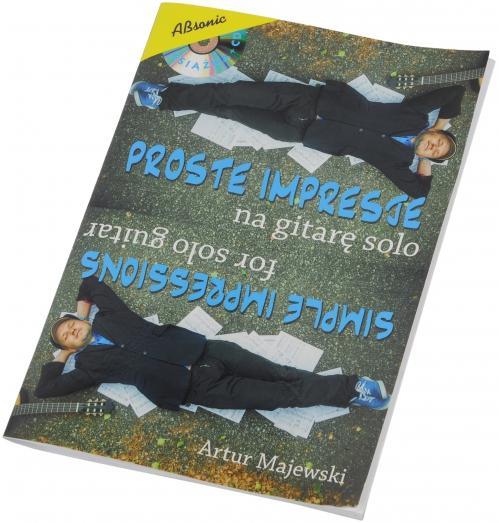 AN Majewski Artur ″Proste impresje na gitarę solo″  + CD