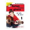 AN Drożdżowski Mirosław ″Łatwe utwory na gitarę nie tylko dla dzieci″ cz1  książka