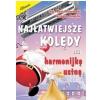 AN B.Kossowska G. Templin ″Najłatwiejsze kolędy na harmonijkę ustną″ książka